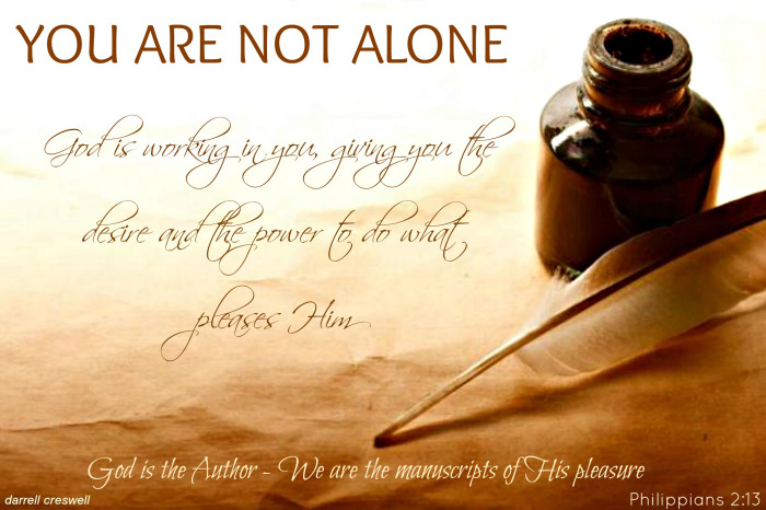 You Are Not Alone – Manuscripts of God