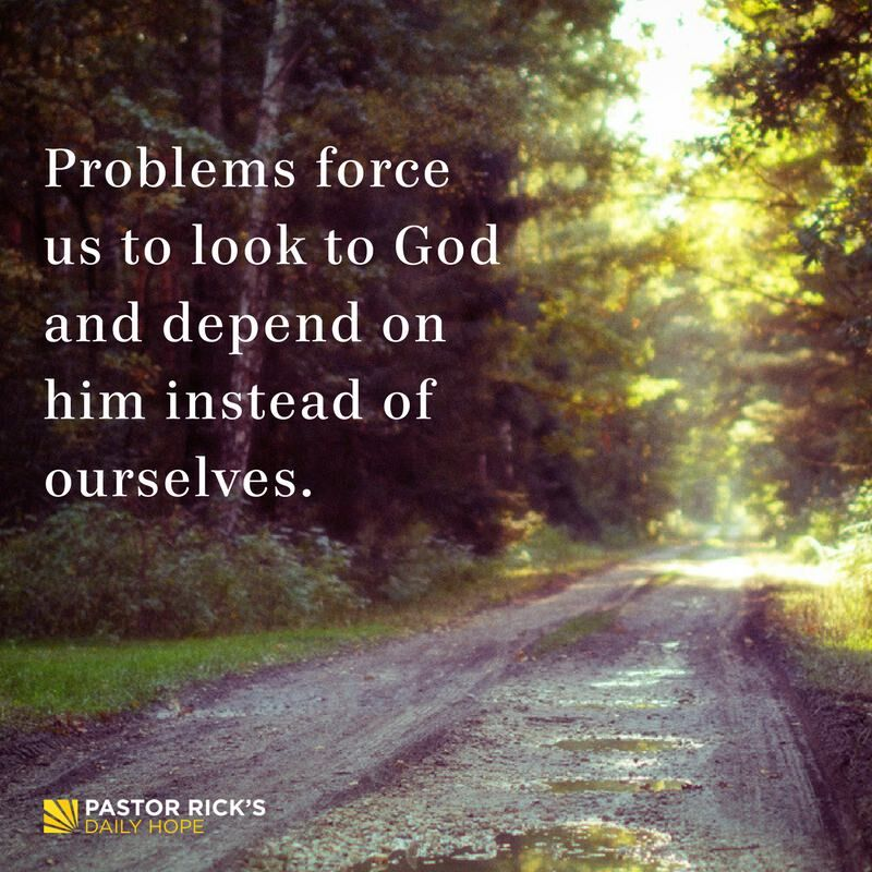Problems Force Us to Depend on God