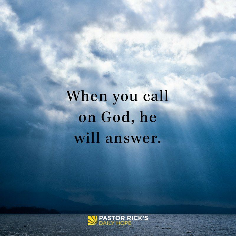 When You Call on God, He Will Answer