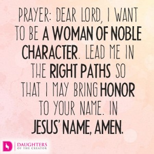 Dear-Lord-I-want-to-be-a-woman-of-noble-character4