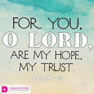 for-you-o-lord-are-my-hope-my-trust