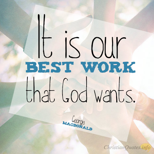 REASONS GOD WANTS OUR BEST