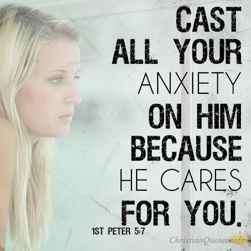 CAST ALL ANXIETY ON JESUS