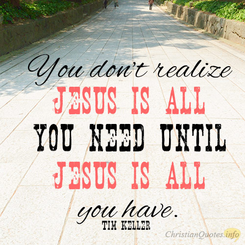 JESUS IS ALWAYS ENOUGH