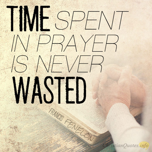PRAYER IS NEVER A WASTE