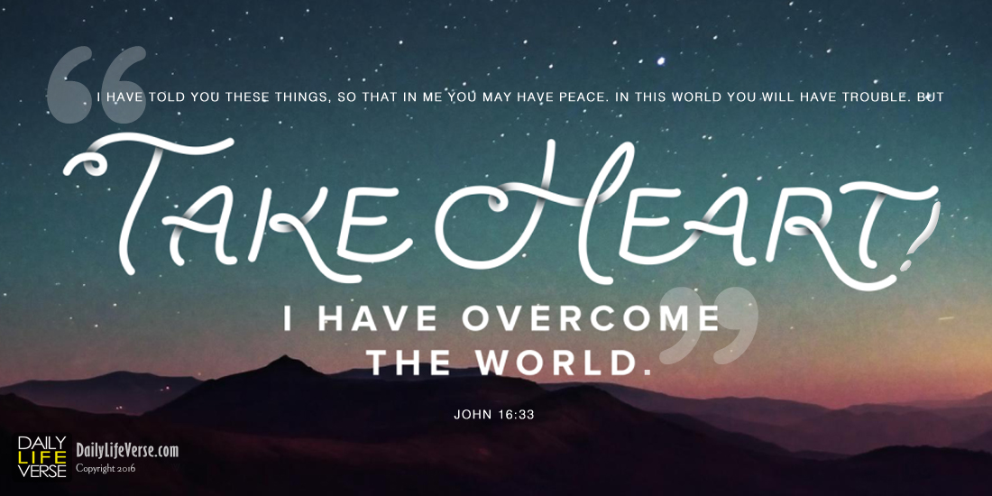 Jesus' Encouragement to Our Troubled World