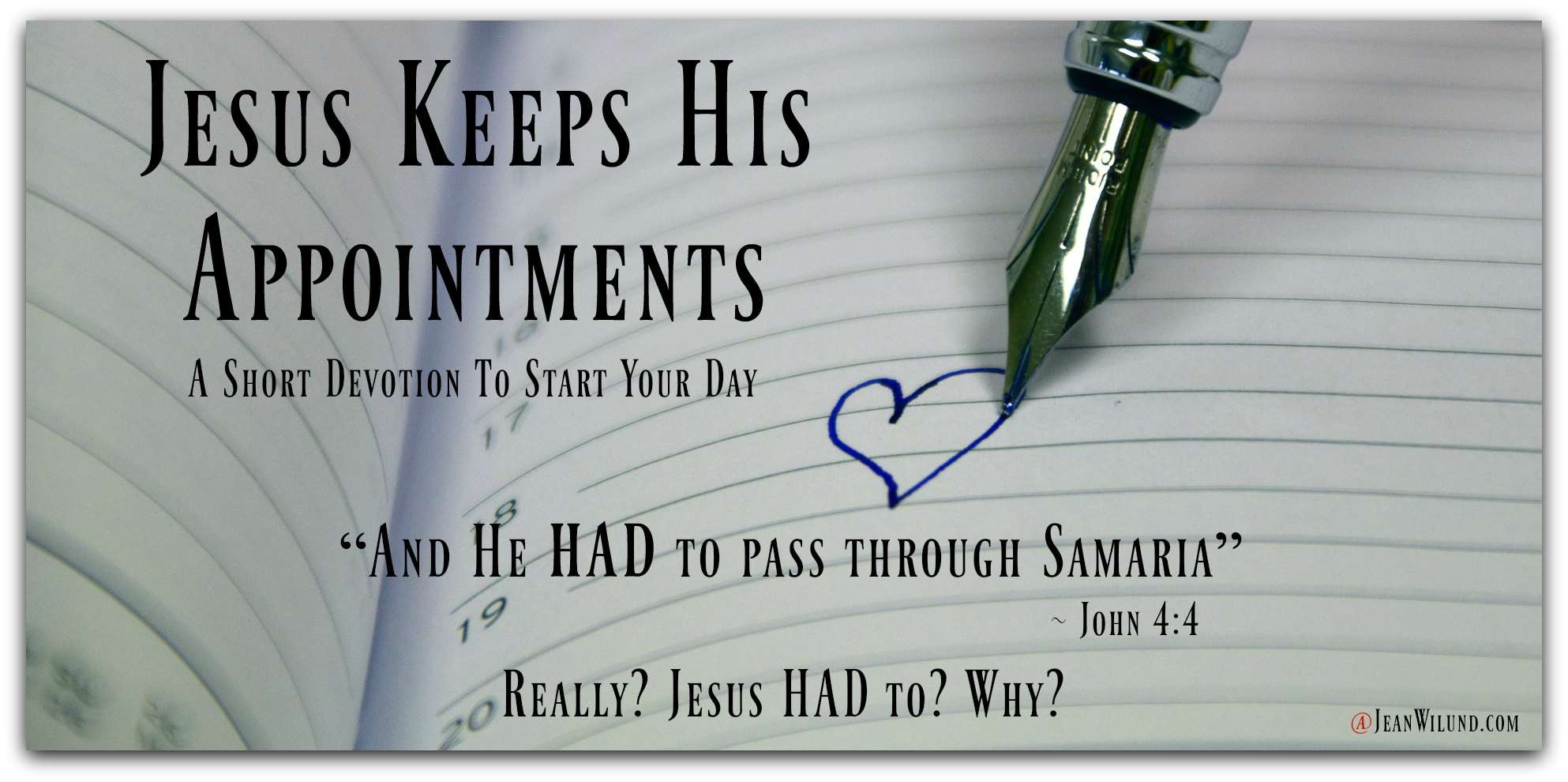 Jesus Keeps His Appointments