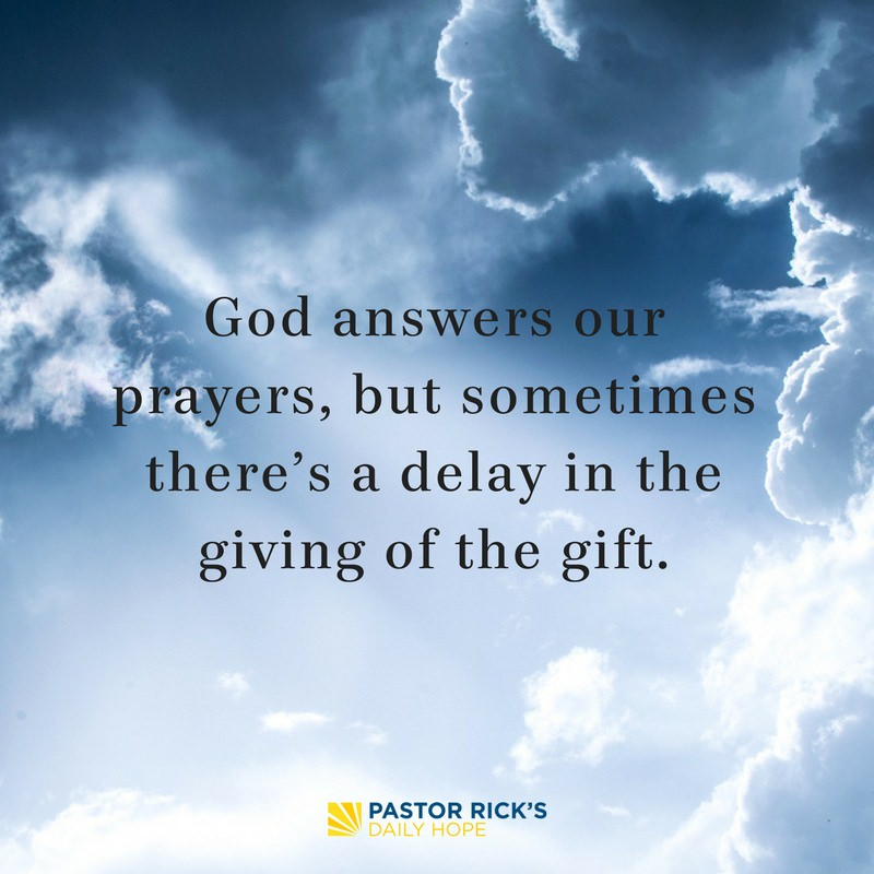 Why God Sometimes Delays Your Answers to Prayer