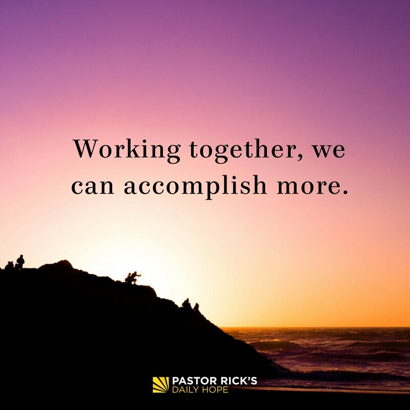 Working Together, We Can Accomplish More