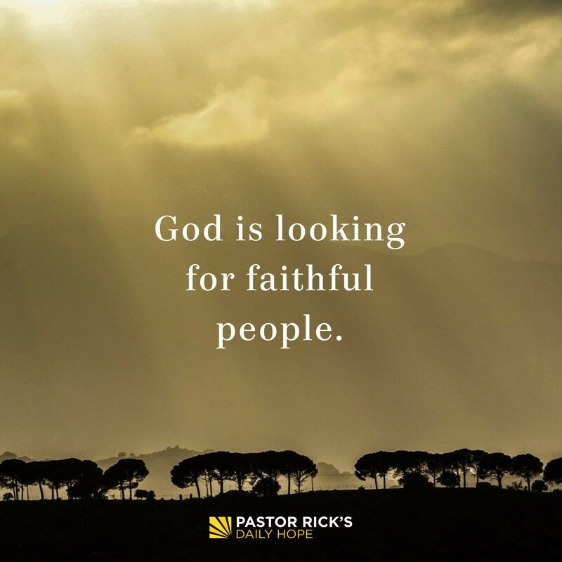 God Is Looking for Faithful People