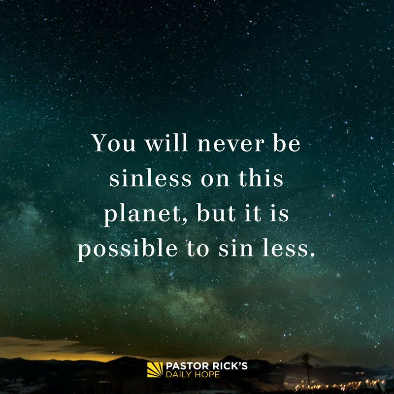Not Sinless, but We Can Sin Less
