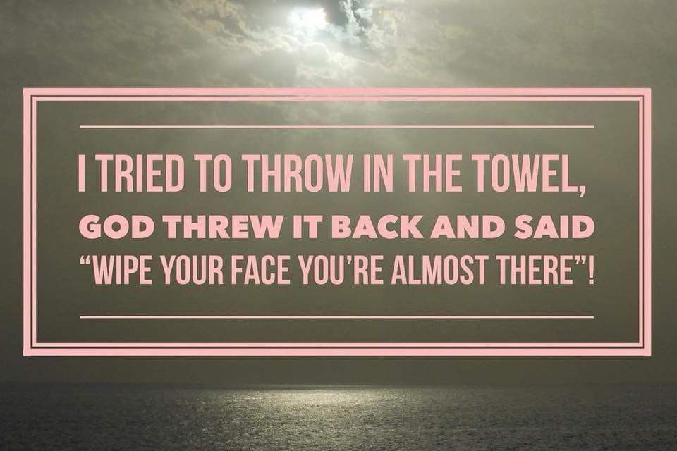 Don't Throw in the Towel