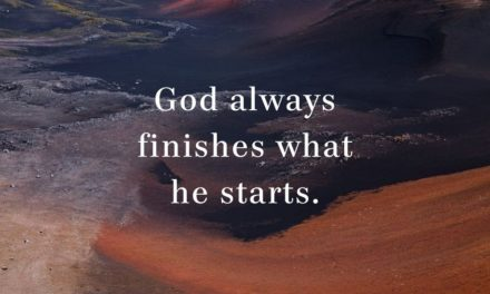 God Will Finish What He Started in You