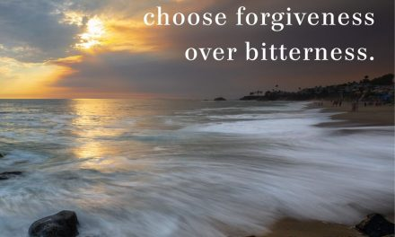 When You're Hurt, Choose Forgiveness over Bitterness