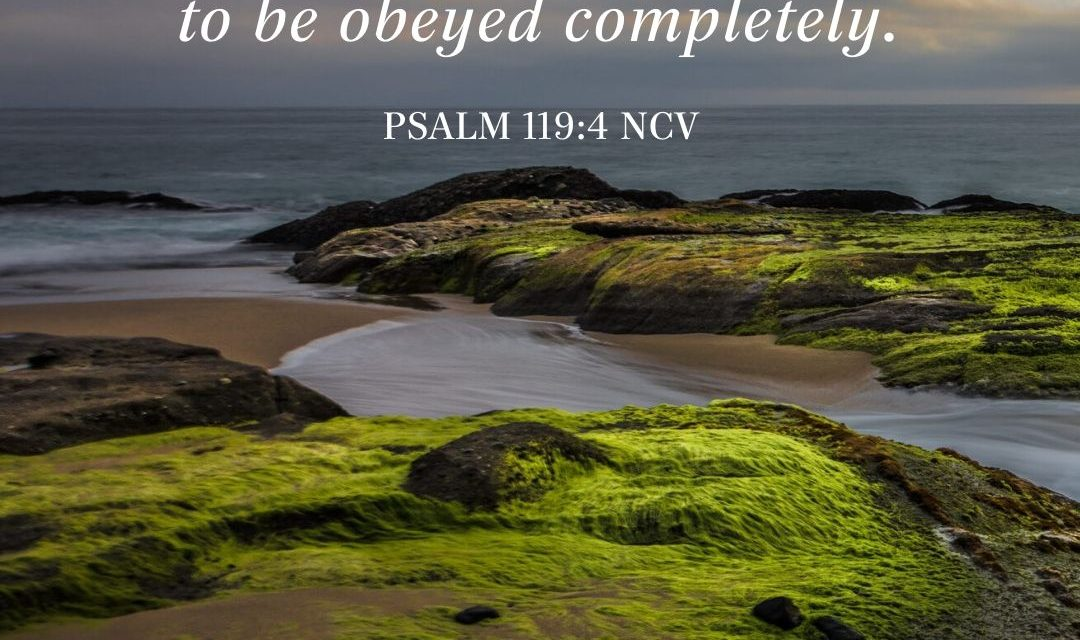 God Wants You to Obey Completely