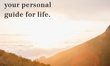 Your Personal Guide for Life