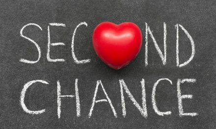 When God Gives You a Second Chance, Seize It