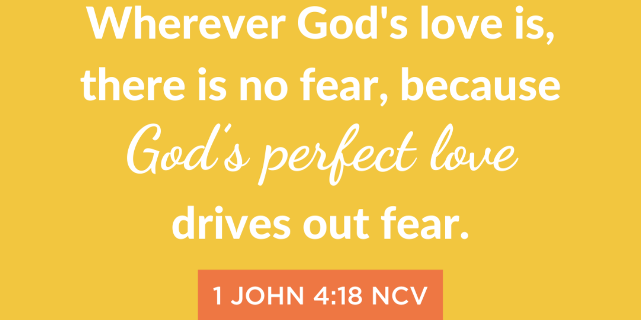 When Love Is Your Motivation, There Is No Fear