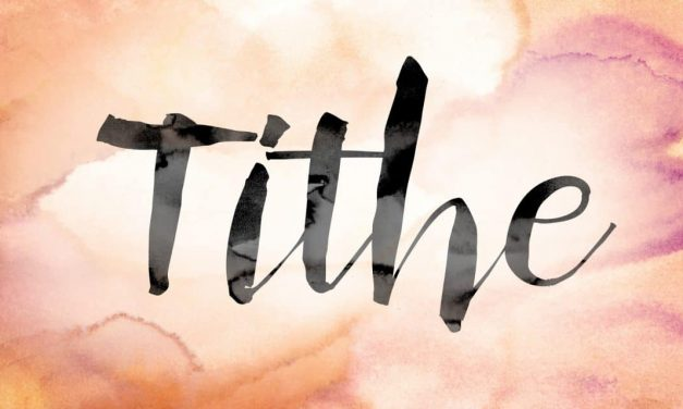 Tithe for the Past, Present, and Future