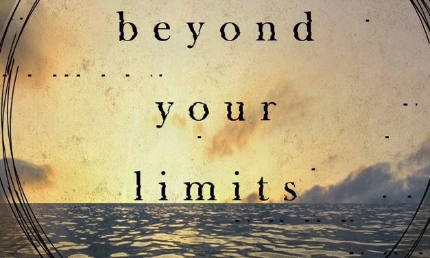 Beyond Your Limits